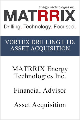 Matrrix Vortex Drilling Asset Acquisition